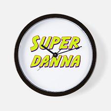 Super danna Wall Clock