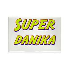 Super danika Rectangle Magnet