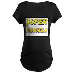 Super daniela T-Shirt