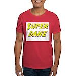 Super dane Dark T-Shirt