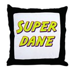 Super dane Throw Pillow