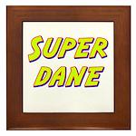 Super dane Framed Tile