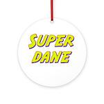 Super dane Ornament (Round)