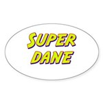 Super dane Oval Sticker