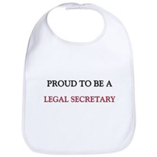 Proud to be a Legal Secretary Bib