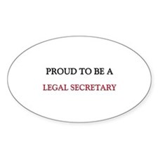 Proud to be a Legal Secretary Oval Decal