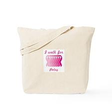 I walk for Patsy Tote Bag