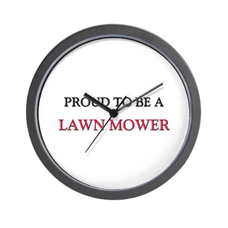 Proud to be a Lawn Mower Wall Clock