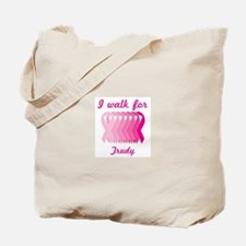 I walk for Trudy Tote Bag