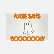 Katie Says Boo Rectangle Magnet