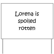 Funny Lorena Yard Sign