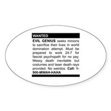 Evil Genius Personal Ad Oval Decal