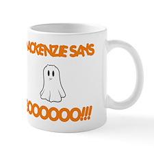 Mackenzie Says Boo Mug