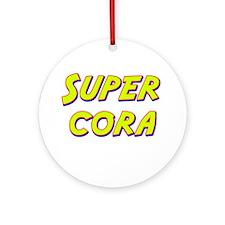 Super cora Ornament (Round)