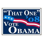 """That One"" 2008 pro-Obama Banner"