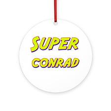 Super conrad Ornament (Round)