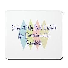 Environmental Scientists Friends Mousepad