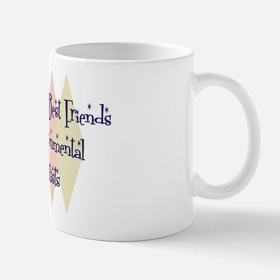 Environmental Scientists Friends Mug