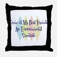Environmental Scientists Friends Throw Pillow