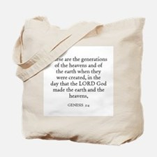 GENESIS  2:4 Tote Bag