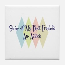Actors Friends Tile Coaster