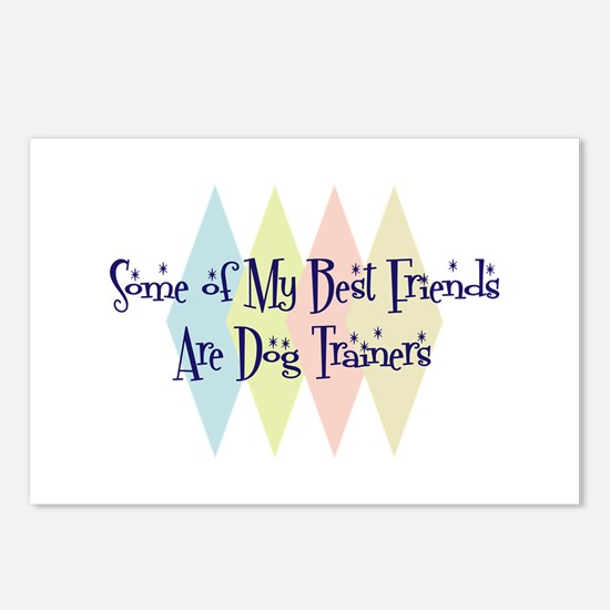Dog Trainers Friends Postcards (Package of 8)