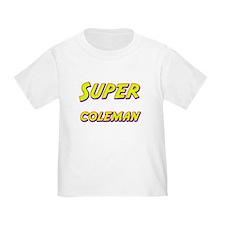 Super coleman T