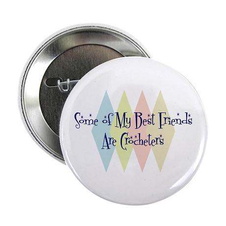 "Crocheters Friends 2.25"" Button (10 pack)"