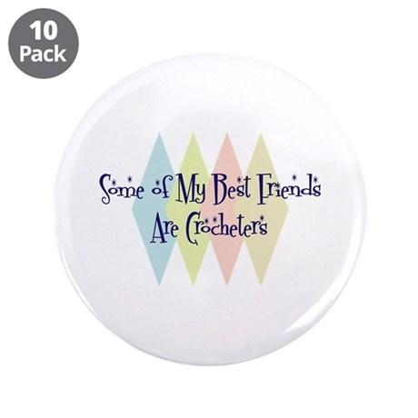 "Crocheters Friends 3.5"" Button (10 pack)"