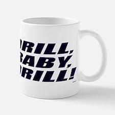 Drill Baby Drill! Mug