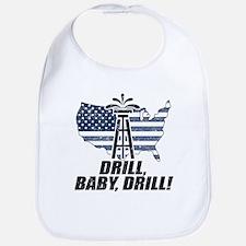 Drill Baby Drill! Bib
