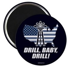 """Drill Baby Drill! 2.25"""" Magnet (10 pack)"""