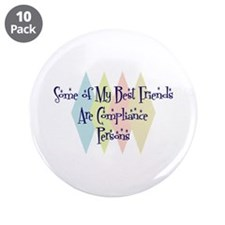 "Compliance Persons Friends 3.5"" Button (10 pack)"