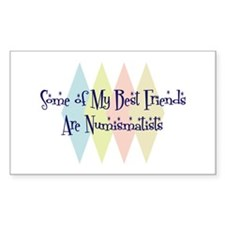 Numismatists Friends Rectangle Decal