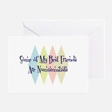 Numismatists Friends Greeting Card