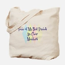 Choir Members Friends Tote Bag