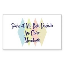 Choir Members Friends Rectangle Sticker 10 pk)