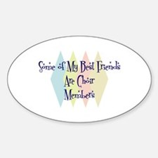 Choir Members Friends Oval Decal