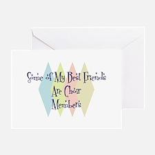 Choir Members Friends Greeting Card