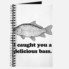 I Caught You A Delicious Bass Journal