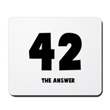 42 the answer to the question Mousepad
