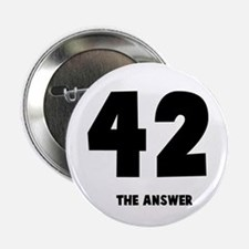 "42 the answer to the question 2.25"" Button"