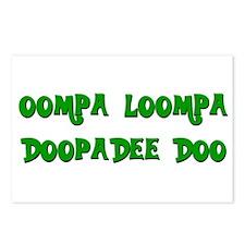 Oompa loompa doopadee do Postcards (Package of 8)