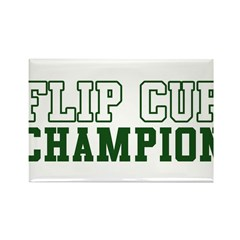Flip Cup Champion Rectangle Magnet (10 pack)