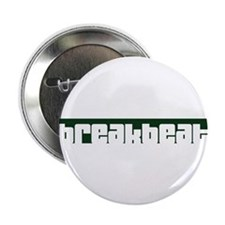 "breakbeat 2.25"" Button"