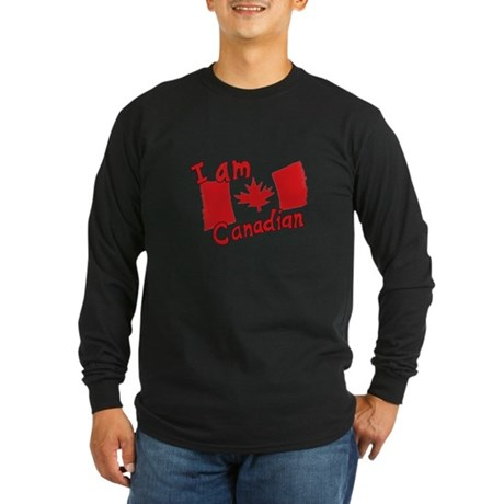 I Am Canadian Long Sleeve Dark T-Shirt