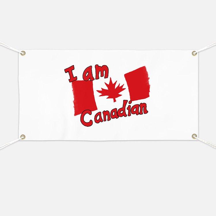 I Am Canadian Banner