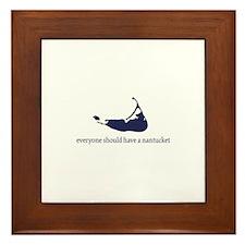 Everyone Should Have A Nantuc Framed Tile
