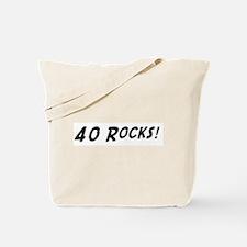 40 Rocks! Tote Bag