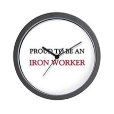 Proud To Be A IRON WORKER Wall Clock
